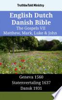 English Dutch Danish Bible The Gospels Vii Matthew Mark Luke John