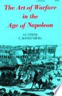 The Art of Warfare in the Age of Napoleon