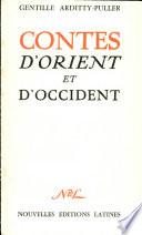 Contes D'orient Et D'occident