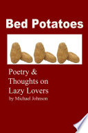 Bed Potatoes  Poetry   Thoughts on Lazy Lovers