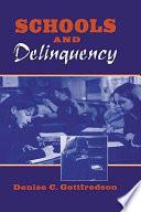 Schools and Delinquency