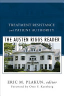 Treatment Resistance and Patient Authority