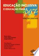 Educa O Inclusiva E Educa O Para A Paz Rela Es Poss Veis