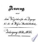 Auszug aus dem Verzeichnisse des Zugangs bei der K. Hof- und Staatsbibliothek