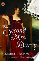 The Second Mrs  Darcy Book PDF