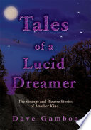 Tales of a Lucid Dreamer