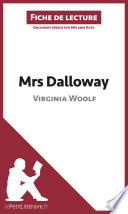 Mrs Dalloway de Virginia Woolf  Fiche de lecture