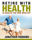 Retire With Health  Book PDF