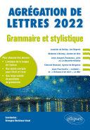 Grammaire et stylistique - Agrégation de lettres 2022 Book