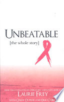 Unbeatable : breast cancer, suddenly the deadly disease that now...