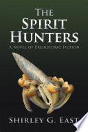 The Spirit Hunters