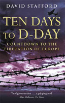 . Ten Days to D-Day .