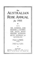 The Australian And New Zealand Rose Annual For 1928- : ...