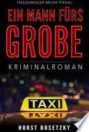 Ein Mann f  rs Grobe  Kriminalroman