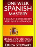 One Week Spanish Mastery