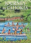 Journey to Cahokia