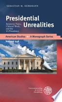 Presidential Unrealities