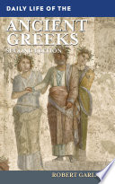 Daily Life of the Ancient Greeks  2nd Edition