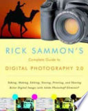 Rick Sammon s Complete Guide to Digital Photography 2 0
