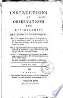 Instructions et observations sur les maladies des animaux domestiques... Année 1791 [-1795]
