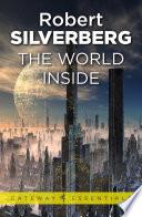 The World Inside by Robert Silverberg
