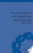 Art and Commerce in the British Short Story  1880   1950