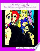 Demoncradle The Nightmare Horsemen And Pandora S Music Box