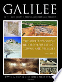 Galilee in the Late Second Temple and Mishnaic Periods  Volume 2