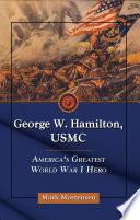 George W  Hamilton  USMC