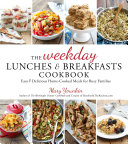 The Weekday Lunches Breakfasts Cookbook
