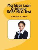 Mortgage Loan Originator Safe Mlo Test Sample Exams