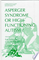 Asperger Syndrome or High Functioning Autism