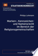Marken-, Kennzeichen- und Namensrecht im Bereich der Religionsgemeinschaften