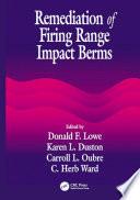 Remediation of Firing Range Impact Berms