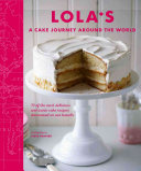 LOLA   S  A Cake Journey Around the World