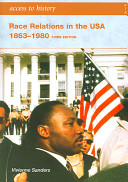 Race Relations in the USA 1863 1980