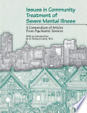 Issues In Community Treatment Of Severe Mental Illness