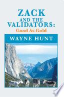 Zack and the Validators