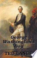 George Washington s Boy