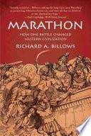 Marathon: How One Battle Changed Western Civilization