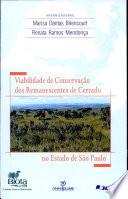 Viabilidade de conservação dos remanescentes de cerrado no estado de São Paulo