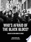 Who s Afraid of the Black Blocs