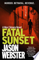 Fatal Sunset Called Sunset When Its Larger Than Life