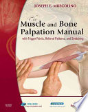 The Muscle And Bone Palpation Manual With Trigger Points Referral Patterns And Stretching book