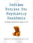 Bedtime Stories for Psychiatry Residents