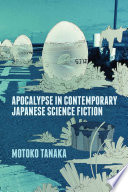 Apocalypse In Contemporary Japanese Science Fiction book