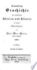 Urkundliche Geschichte der Ehemaligen Abteien und Kloster