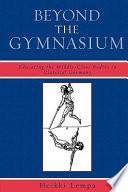Beyond the Gymnasium