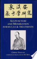 Acupuncture and Moxibustion Formulas and Treatments