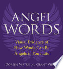Angel Words : they noticed that whenever she said the word...